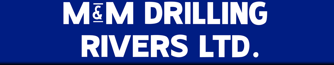 M&M Drilling Rivers Ltd.